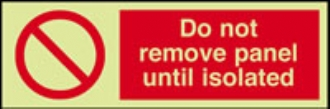 do not remove panel until isolated