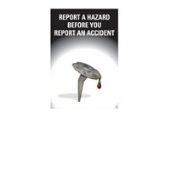 report hazard before you report an accident