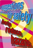 suggestions for safety help reduce hazards