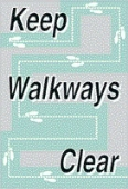 keep walkways clear