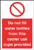 Do not fill water bottles…