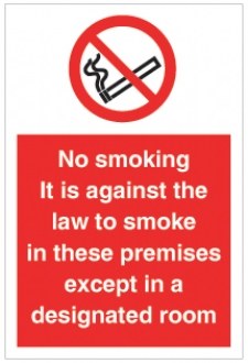 No Smoking it is against the law...premises