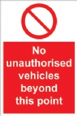 No unauthorised vehichles beyond this point