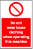 do not wear loose clothing
