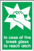 fire break glass/reach for latch