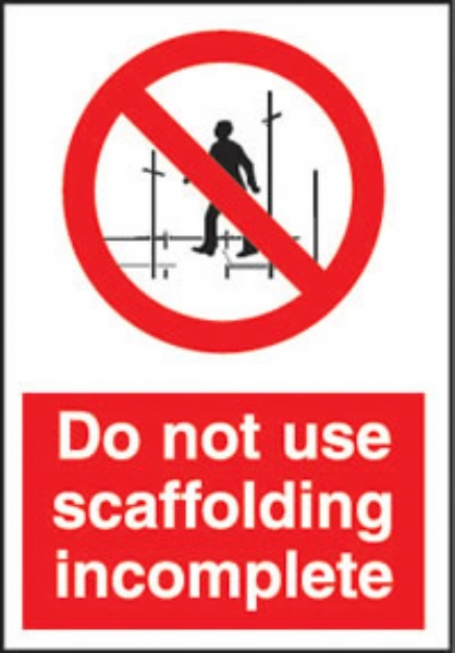 Do not use scaffolding incomplete