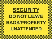 do not leave bags/property unattended