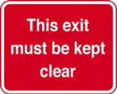 this exit must be kept  c/w channel