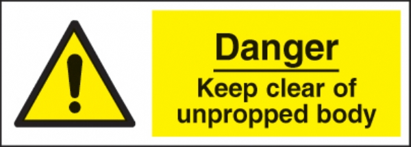 danger keep clear unpropped body