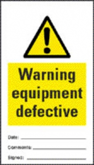 danger equipment defective