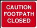 caution footpath closed