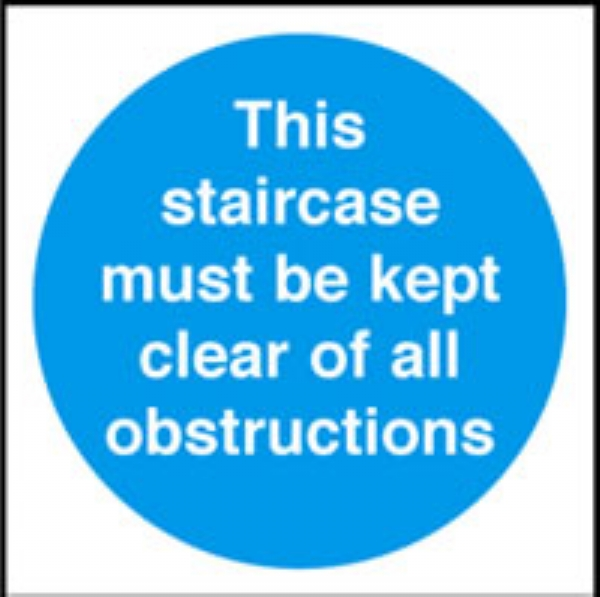 this staircase must be kept clear etc