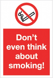 don't even think about smoking
