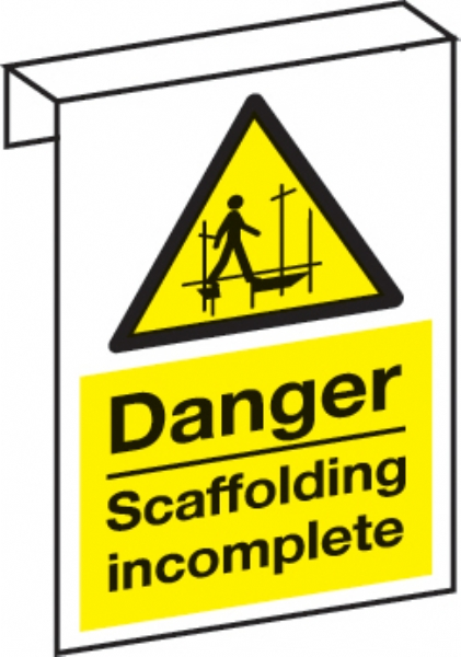danger scaffold incomplete