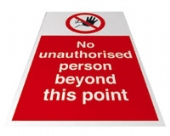 no unauthorised person beyond this point