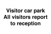Visitor Car park.. report to reception