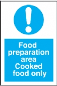 food preperation area - cooked food only