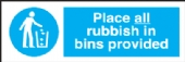 place all rubbish in bins