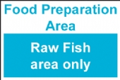 Food preparation area raw fish only