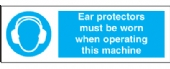 ear protection must be worn when op machine