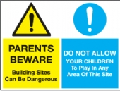 parents beware building sites dangerous